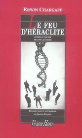 Le Feu D'Heraclite ; Scenes D'Une Vie Devant La Nature - Intérieur - Format classique