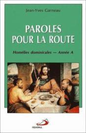 Paroles Pour La Route - Annee A - Couverture - Format classique