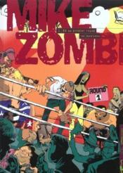Mike zombi t.1 ; ko au premier round - Couverture - Format classique
