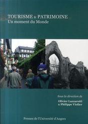 Tourisme et patrimoine. un moment du monde - Intérieur - Format classique