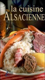 La cuisine alsacienne - Couverture - Format classique