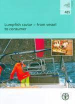 Lumpfish caviar, from vessel to consumer (fao fisheries technical paper n. 485) - Couverture - Format classique