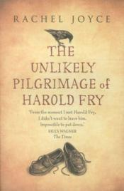 Vente livre :  The unlikely pilgrimage of Harold Fry  - Rachel Joyce