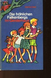 Die Frohlichen Falkenbergs Im Geisterhaus - Couverture - Format classique