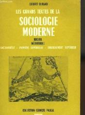 Les Grands Textes De La Sociologie Moderne - Couverture - Format classique