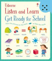 Vente livre :  Listen and learn ; get ready for school  - Holly Bathie