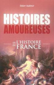 Histoires amoureuses de l'histoire de france - Intérieur - Format classique