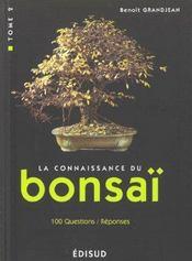 La connaissance du bonsai t.2 ; techniques et methodes de formation - Intérieur - Format classique