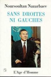 Sans Droites Ni Gauches - Couverture - Format classique
