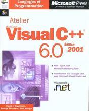 Atelier microsoft visual c++ 6.0 (+cd-rom) - livre+cd-rom - Intérieur - Format classique