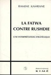 Fatwa Contre Rushdie (La) - Couverture - Format classique