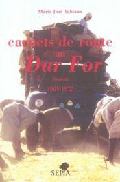 Carnets de route au Dar For, Soudan 1965-1970 - Intérieur - Format classique