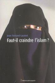 Faut-Il Avoir Peur De L'Islam - Intérieur - Format classique