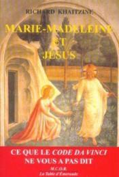 Marie Madeleine Et Jesus - Couverture - Format classique