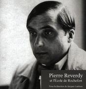 Pierre Reverdy et l'école de Rochefort - Intérieur - Format classique