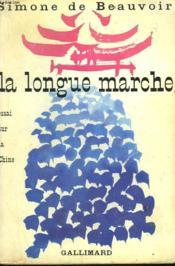 La Longue Marche. Essai Sur La Chine. - Couverture - Format classique