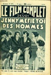 Le Film Complet Du Jeudi N° 1477- 13e Annee - Jenny, Mefie-Toi Des Hommes - Couverture - Format classique