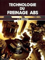 Technologie du freinage ABS (2e édition) - Couverture - Format classique
