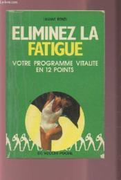 Eliminez La Fatigue - Couverture - Format classique