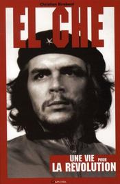 El che, une vie pour la révolution - Intérieur - Format classique