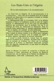 Les Etats-Unis et l'Algérie ; de la méconnaissance à la reconnaissance, 1945-1962 - 4ème de couverture - Format classique