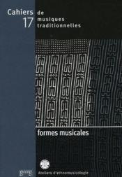 Cahiers De Musiques Traditionnelles N.17 ; Formes Musicales - Couverture - Format classique