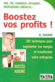 Boostez vos profits ! - Couverture - Format classique