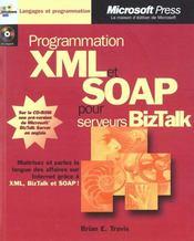 Programmer Xml Et Soap Pour Serveurs Biz Talk - Intérieur - Format classique