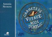 Carnets de voyage, mode d'emploi - Intérieur - Format classique