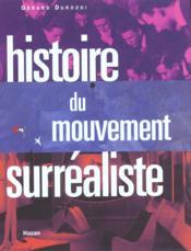 Histoire Du Mouvement Surrealiste - Couverture - Format classique