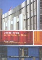 Claude Prouvé, le tri postal à Nancy - Intérieur - Format classique