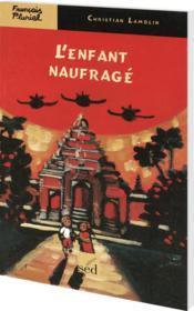 Francais Pluriel ; L'Enfant Naufragé ; Cm1 - Couverture - Format classique
