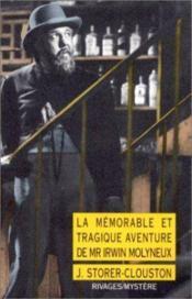 La mémorable et tragique aventure de mr Irwin Molyneux - Couverture - Format classique