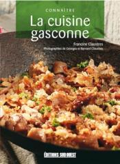 Connaître la cuisine gasconne - Couverture - Format classique