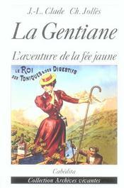 La Gentiane, L'Aventure De La Fee Jaune - Intérieur - Format classique