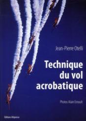Technique de vol acrobatique ; manuel (édition 2010) - Couverture - Format classique