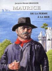 Maurice ; de la ferme à la mer - Couverture - Format classique