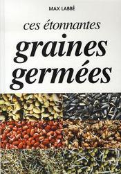 Ces étonnantes graines germées - Intérieur - Format classique