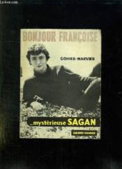 Bonjour Francoise. - Couverture - Format classique