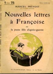 Nouvelles Lettres A Francoise Ou La Jeune Fille D'Apres Guerre. Collection : Select Collection N° 279 - Couverture - Format classique