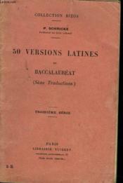 50 Versions Latines De Baccalaureat (Sans Traductions). Troisieme Serie. - Couverture - Format classique