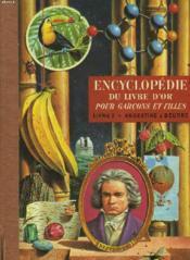 Encyclopedie Du Livre D'Or Pour Garcons Et Filles (En Seize Volumes). Tome 2 (Seul). Argentine Abeurre. - Couverture - Format classique