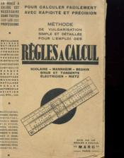 Methode De Vulgarisation Simple Et Detaille Pour L'Emploi Des Regles A Calcul - Couverture - Format classique