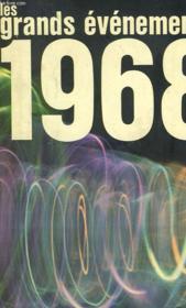 Les Grands Evenements. 1968 - Couverture - Format classique