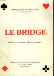Le Bridge - Longue Tendance Majeure Par 5 - Couverture - Format classique