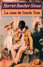 La case de l'oncle Tom - Couverture - Format classique