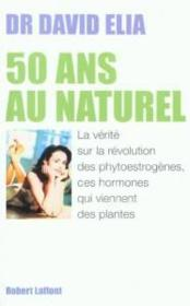 50 Ans Au Naturel  - David Élia