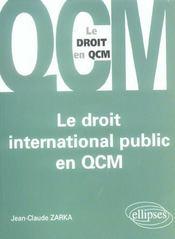 Le Droit International Public En Qcm - Intérieur - Format classique