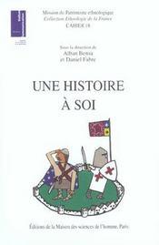 Une Histoire A Soi ; Figurations Du Passe Et Localites - Intérieur - Format classique