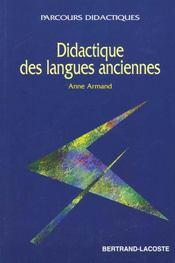 La Didactique Des Langues Anciennes - Intérieur - Format classique